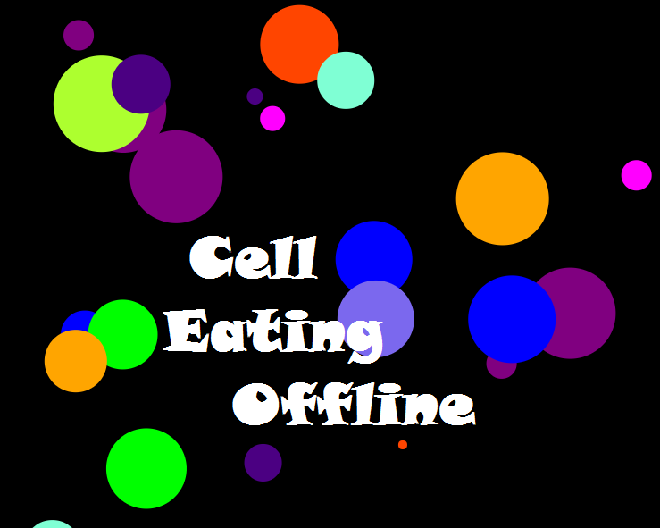 Cell Eating Offline